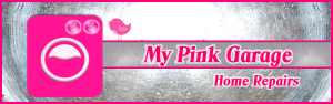 Home Repairs - My Pink Garage - Header